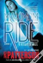 O Resgate de Angel (Maximum Ride #1)