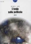L'ONDA SULLA PELLICOLA