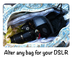 Alter any bag for your DSLR