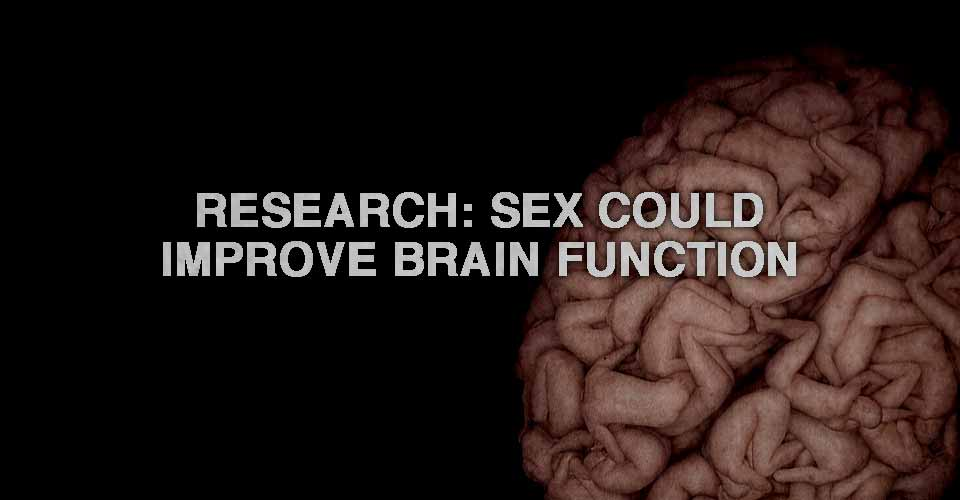 Research: Sex Could Improve Brain Function