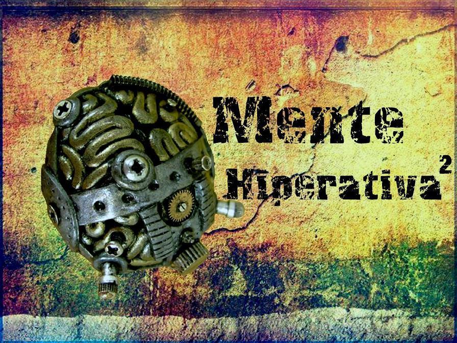 Mente Hiperativa²