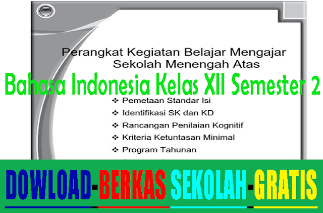 Perangkat Pembelajaran Bahasa Indonesia SMA Kelas X II Semester 2