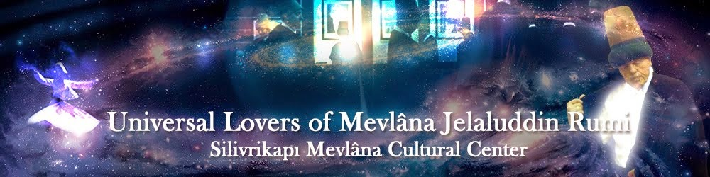 Universal Lovers of Mevlana Jelaluddin Rumi
