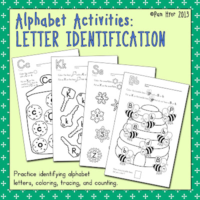 Pam Hyer: TEACHING THE ALPHABET: Letter Identification