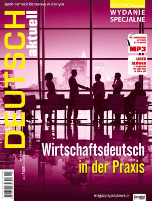 Deutsch Aktuell wydanie specjalne Wirtschaftsdeutsch in der Praxis