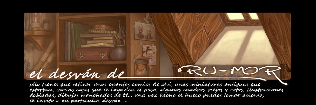 El desván de RU-MOR