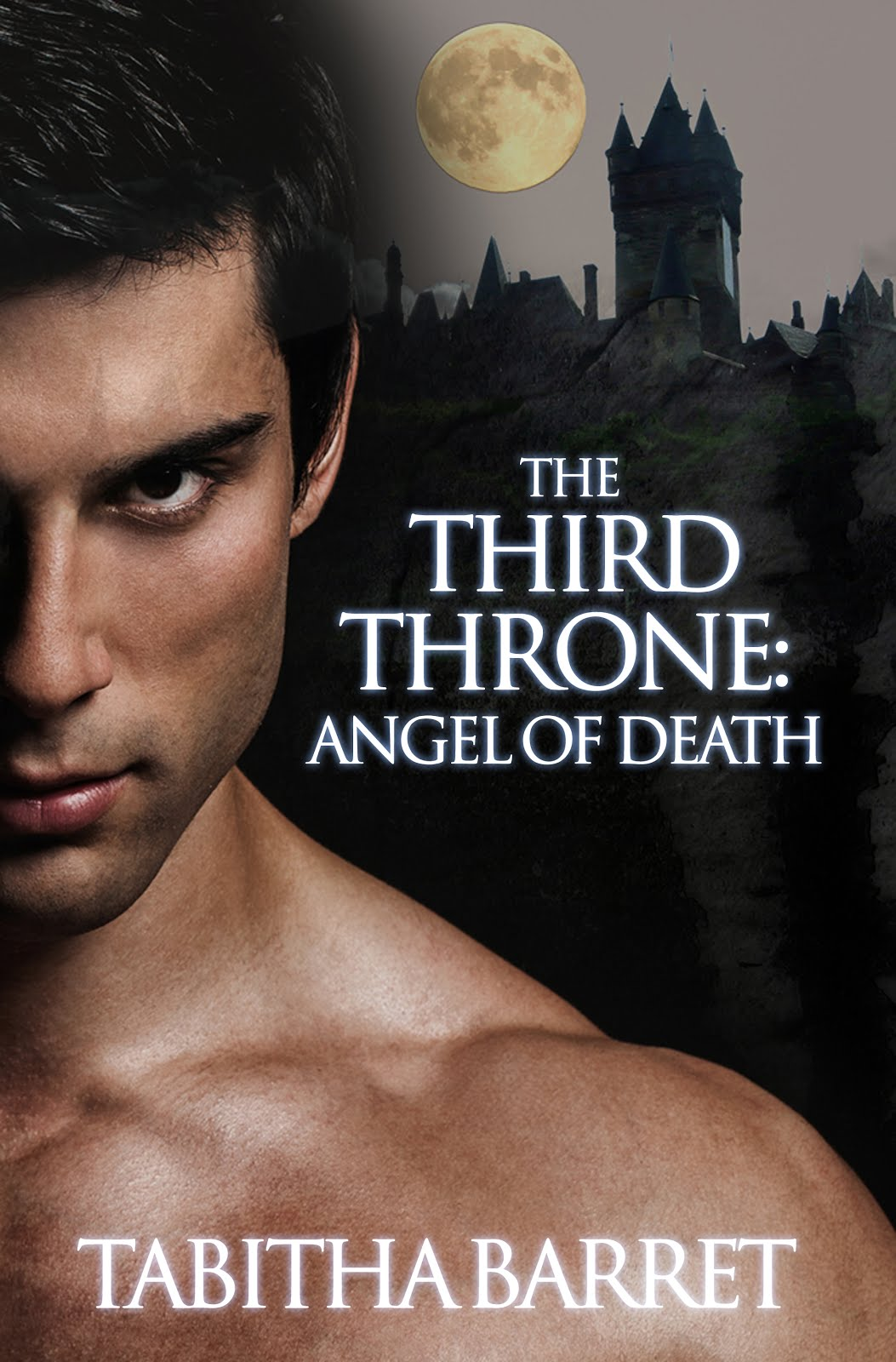 The Third Throne: Angel of Death (Book 2),  by Tabitha Barret