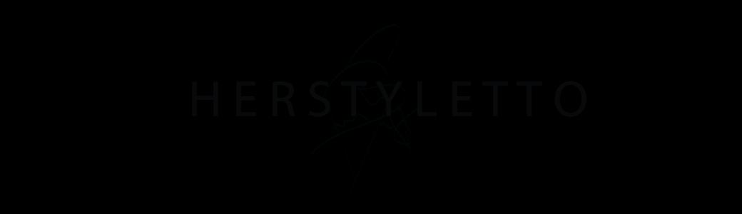 Herstyletto - Style Blog