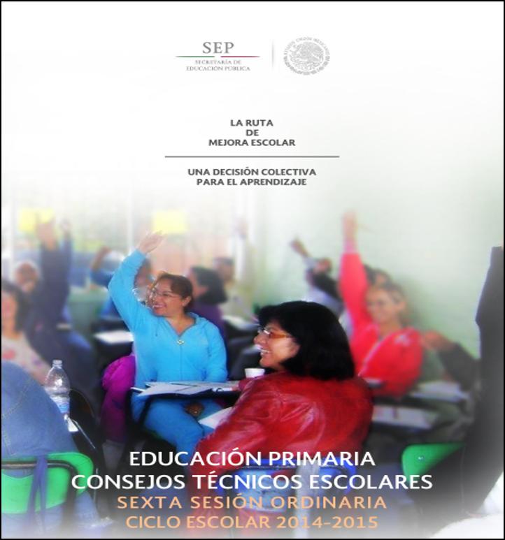 Guía de la 6ta Sesión Ordinaria del CTE ~ Primaria