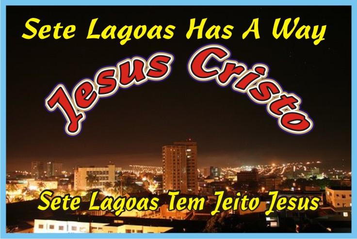 Sete Lagoas Tem Jeito Jesus Cristo