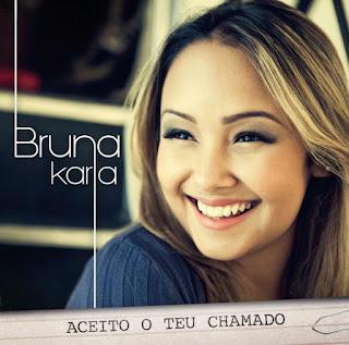 Bruna Carla Aceito o teu chamado 2012 download
