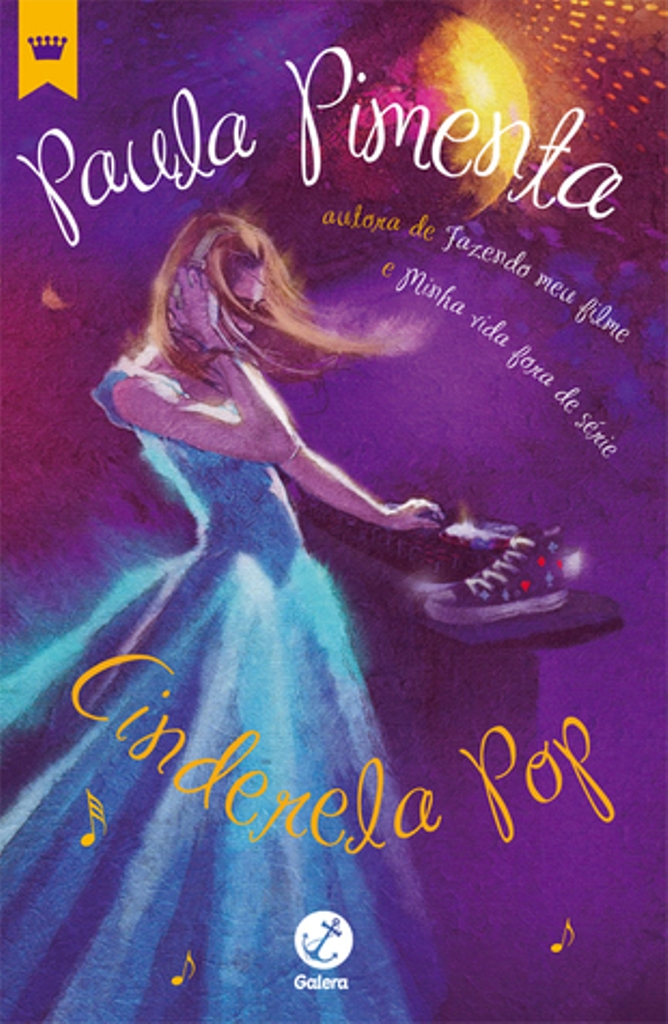 [Resenha] Cinderela Pop :: Paula Pimenta | StarBooks