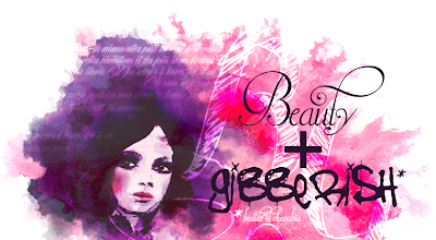 Beauty & Gibberish