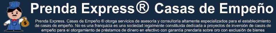 Prenda Express ® Casas de Empeño