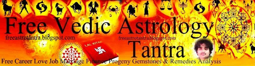 Free Vedic Astrology Tantra