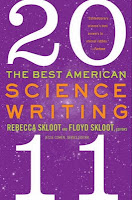THE BEST AMERICAN SCIENCE WRITING 2011 edited by Rebecca Skloot, Floyd Skloot, and Jesse Cohen
