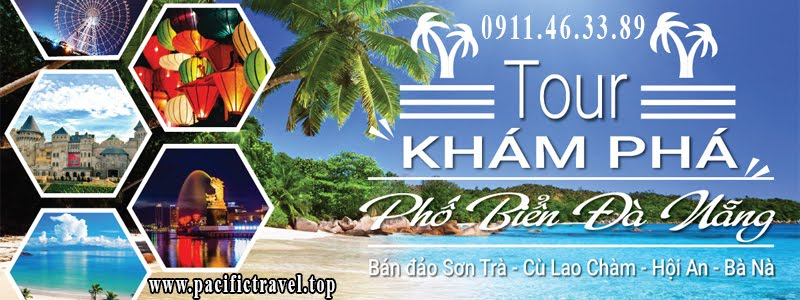 tour kham pha pho bien da nang pacific travel