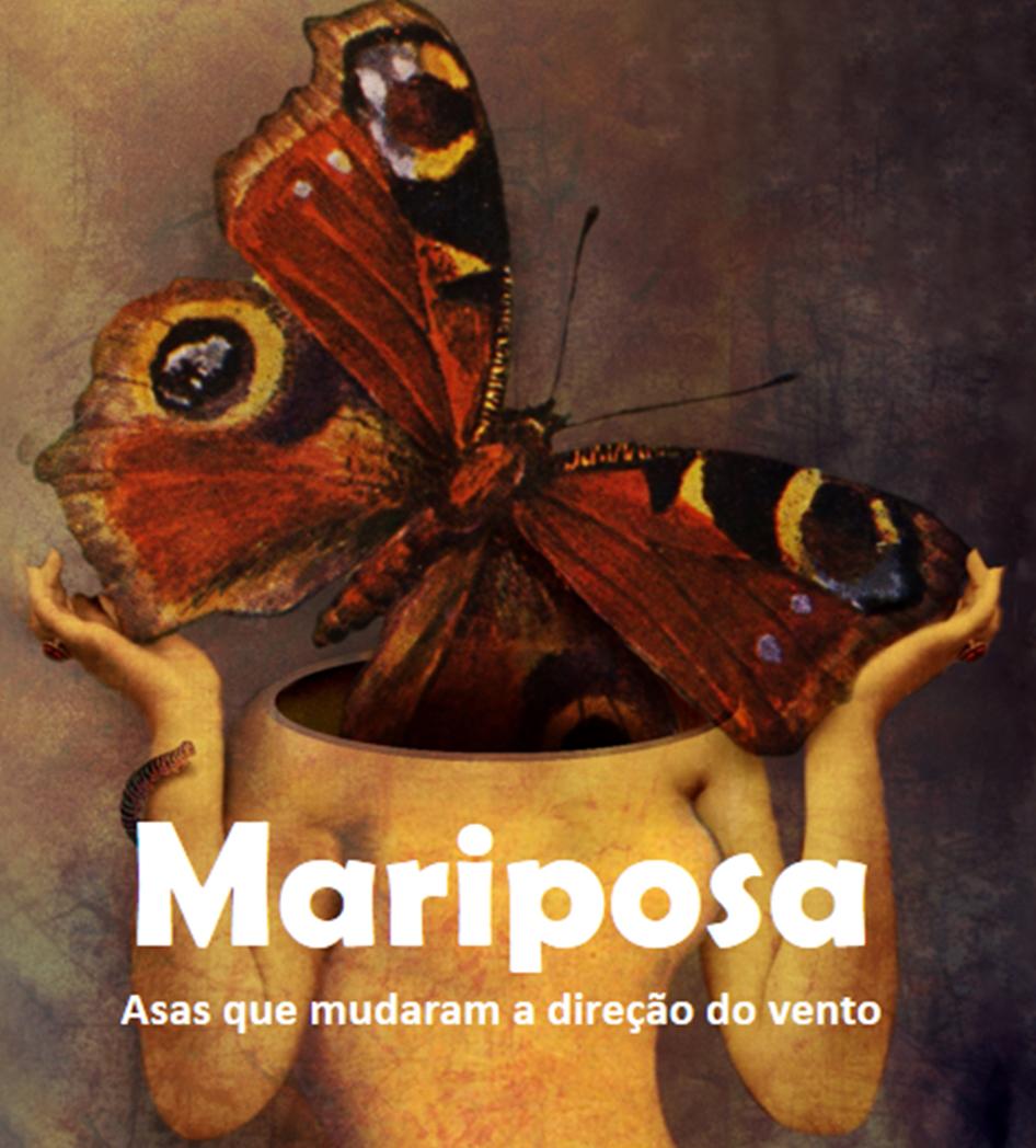 Mariposa - asas que mudaram a direção do vento