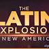 'The Latin Explosion' vai mostrar o poder da comunidade latina nos Estados Unidos