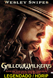 Assistir GallowWalkers Legendado Filme Online
