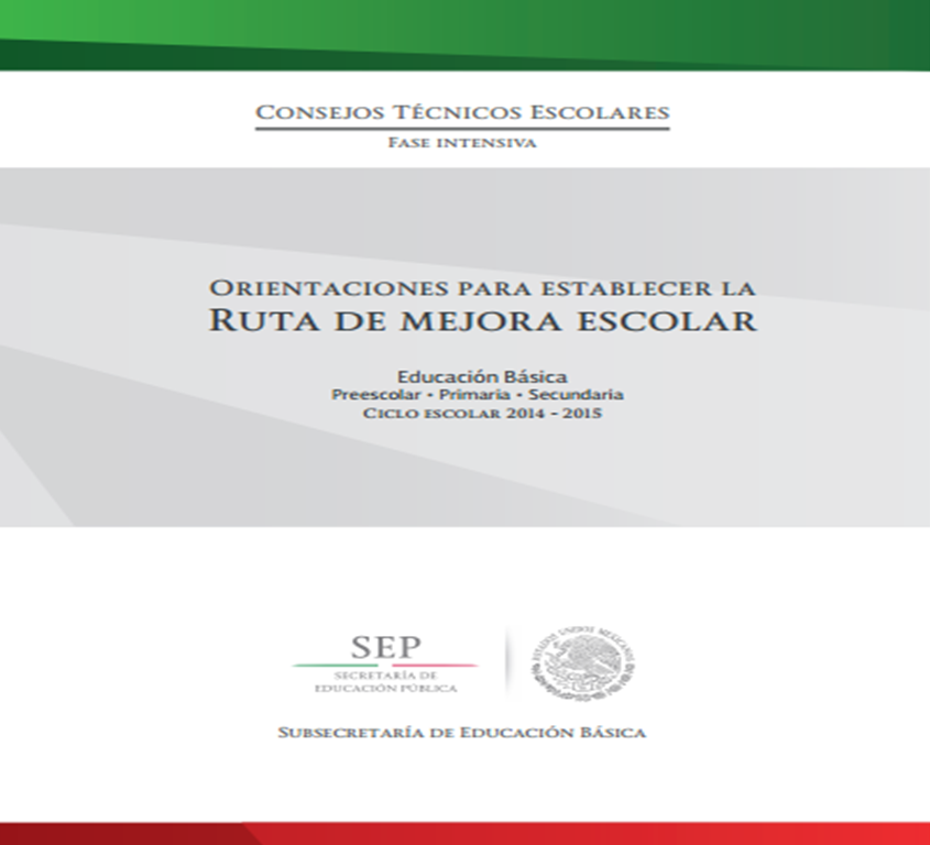 Consejo Técnico Escolar ~ Fase Intensiva | Orientaciones para establecer la Ruta de Mejora
