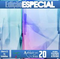 Adora��o Em S�rie - Vol. 20 - Edi��o Especial - (CD II - As In�ditas) 2012