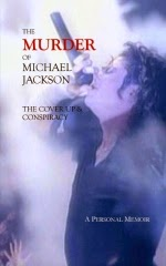 The Murder of Michael Jackson; The Cover Up & Conspiracy