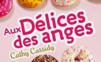 http://lesouffledesmots.blogspot.fr/2014/11/aux-delices-des-anges-cathy-cassidy.html
