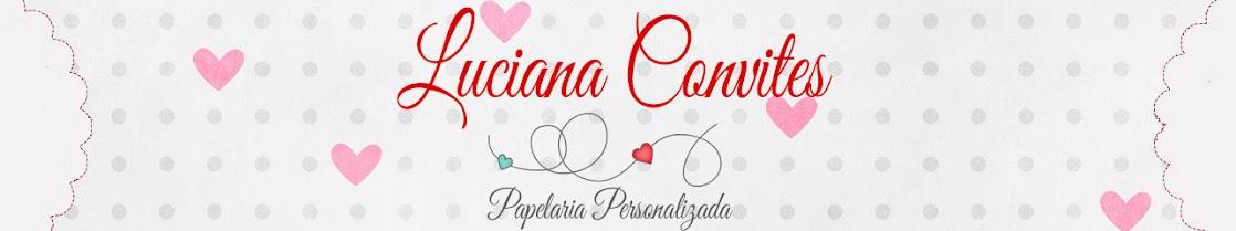 Luciana Convites e Lembranças