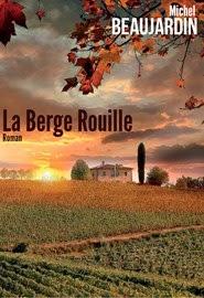 La Berge Rouille