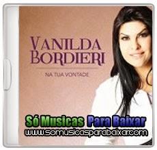 na%2Btua%2Bvontade CD Vanilda Bordieri – Na Tua Vontade (2014)