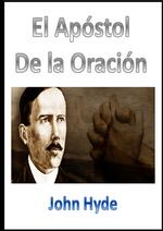 El Apóstol de la oración