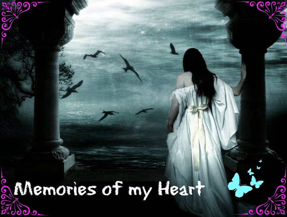 Memories of my Heart
