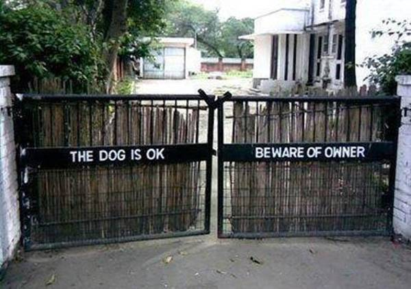 Beware Of Owner.