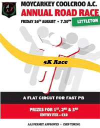 5k race in Littleton, Tipperary...Fri 18th Aug 2017