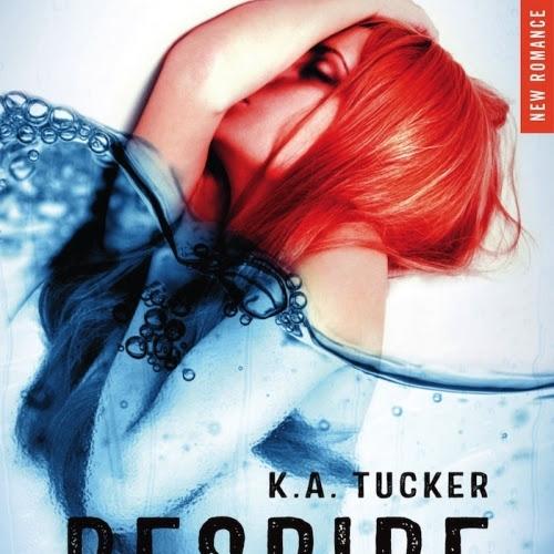 Ten Tiny Breaths, tome 1 : Respire de K.A. Tucker