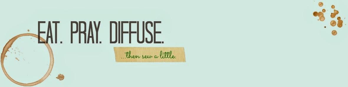 Eat, Pray, Diffuse