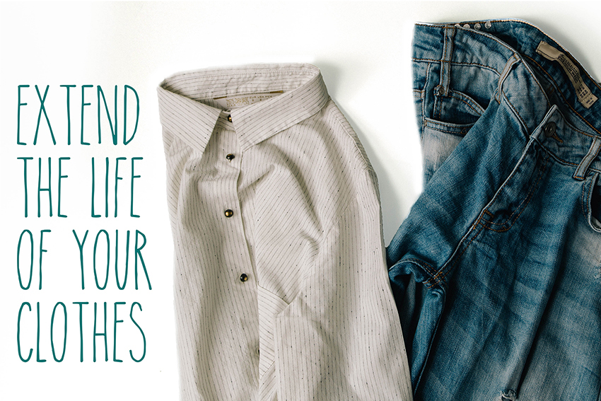 Ten tips that will help extend your clothes life