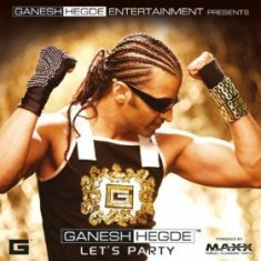 Download Indianpop Let's Party – Ganesh Hedge MP3 Songs, Download Let's Party – Ganesh Hedge Hindi MP3 Songs