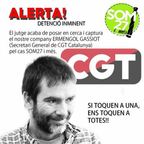 Ordre judicial de cerca i captura contra el secretari general de la CGT de Catalunya