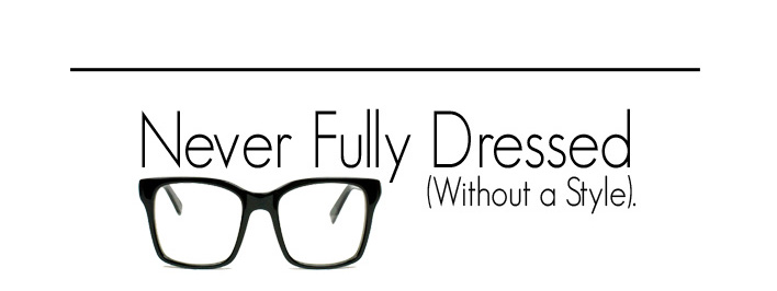 Never Fully Dressed-Without A Style!