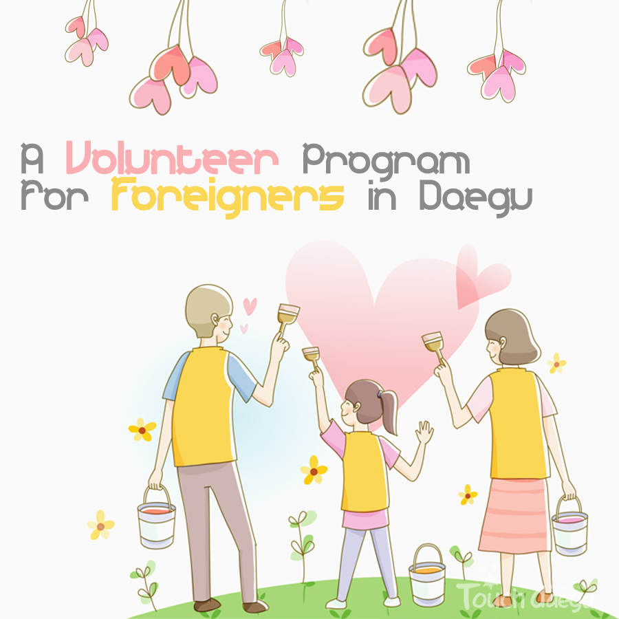 A Volunteer Program for Foreigners in Daegu