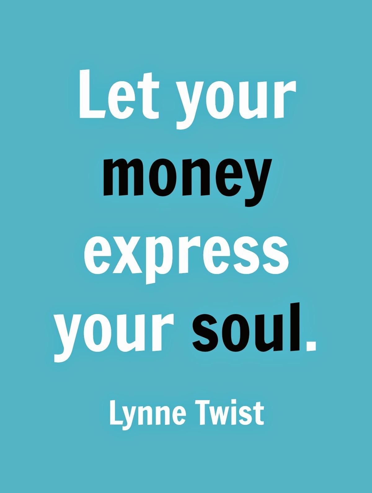 Soul Money Lynne Twist quote