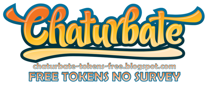 Chaturbate Free Tokens No Survey