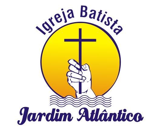 Blog da Igreja Batista do Jardim Atlântico - São José - SC
