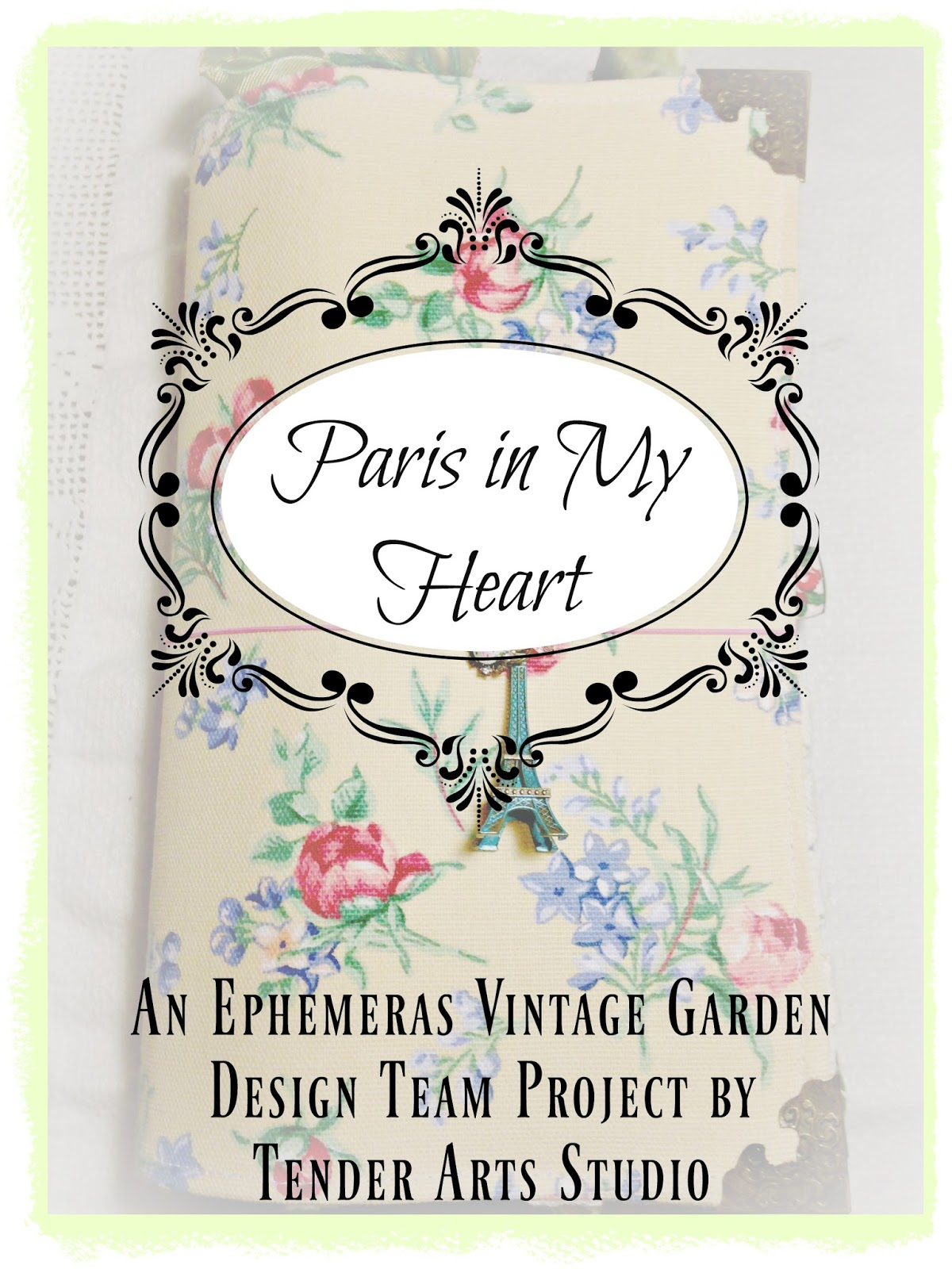 Paris in My Heart Traveler's Notebook