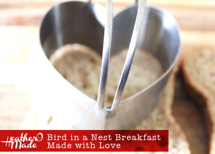 bird in a next breakfast. valentines day breakfast. recipe.