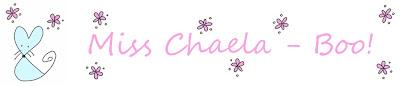 Miss Chaela-Boo!