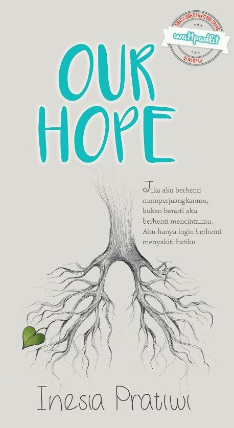 Ulasan Novel Our Hope Inesia Pratiwi