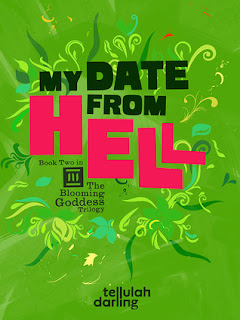 Review: My Date from Hell by Tellulah Darling (The Blooming Goddess Trilogy #2)